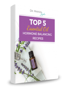 Dr. Mariza Snyder free gift Top 5 Essential Oil Hormone Balancing Recipes