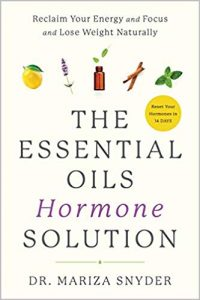 The Essential OIls Hormone Solution Book by Mariza Snyder