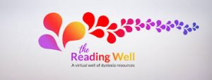 Streaming well the Reading well dyslexia